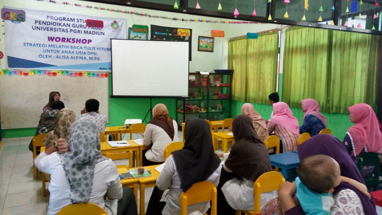 WORKSHOP PROGRAM STUDI PENDIDIKAN GURU PENDIDIKAN ANAK USIA DINI UNIVERSITAS PGRI MADIUN